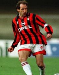 Just like .. umm.. Franco Baresi